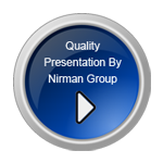 Quality Presentation By Nirman Group Nashik